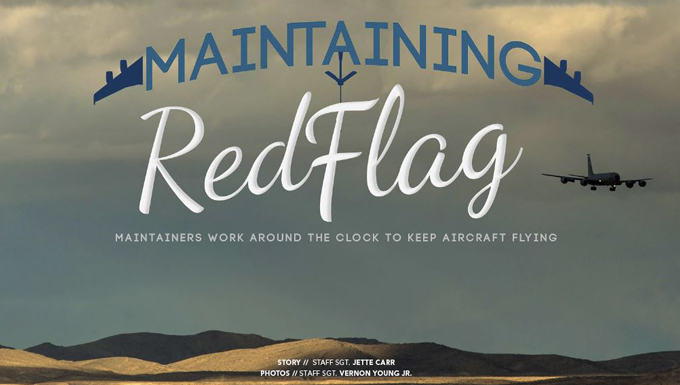 The April edition of Airman Magazine features a story on McConnell maintainers at Red Flag 15-2 at Nellis Air Force Base, Nev.